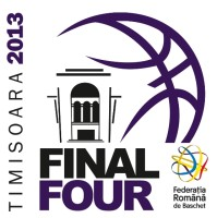 Final Four organizat în Timișoara 2013
